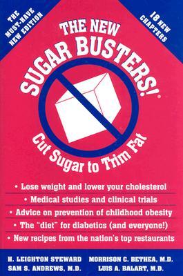 New Sugar Busters By Steward, H. Leighton (EDT)/ Steward, H. Leighton/ Bethea, Morrison C./ Andrews, Sam S./ Balart, Luis A.