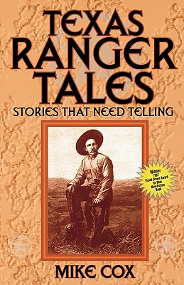 Texas Ranger Tales By Cox, Mike